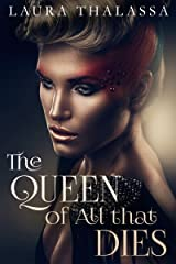 The Queen of All that Dies (The Fallen World Book 1) Kindle Edition
