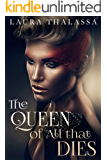 The Queen of All that Dies (The Fallen World Book 1)