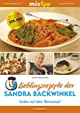 mixtipp: Lieblingsrezepte der Sandra Backwinkel: Kochen mit dem Thermomix®