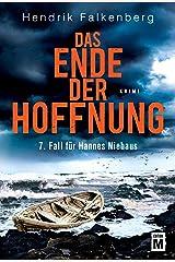 Das Ende der Hoffnung - Ostsee-Krimi (Hannes Niehaus 7) (German Edition) Kindle Edition