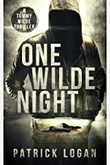 One Wilde Night (A Tommy Wilde Thriller Book 1) Kindle Edition