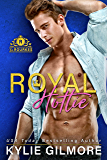Royal Hottie (The Rourkes, Book 2)