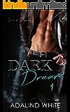 Dark Dream (Love in Illyria Book 1)