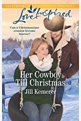 Her Cowboy Till Christmas (Wyoming Sweethearts Book 1) Kindle Edition
