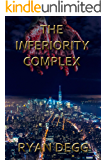 The Inferiority Complex: A Thriller Novel (Crime & Mystery, Suspense)