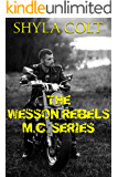 The Wesson Rebels MC Series (Complete Box Set)