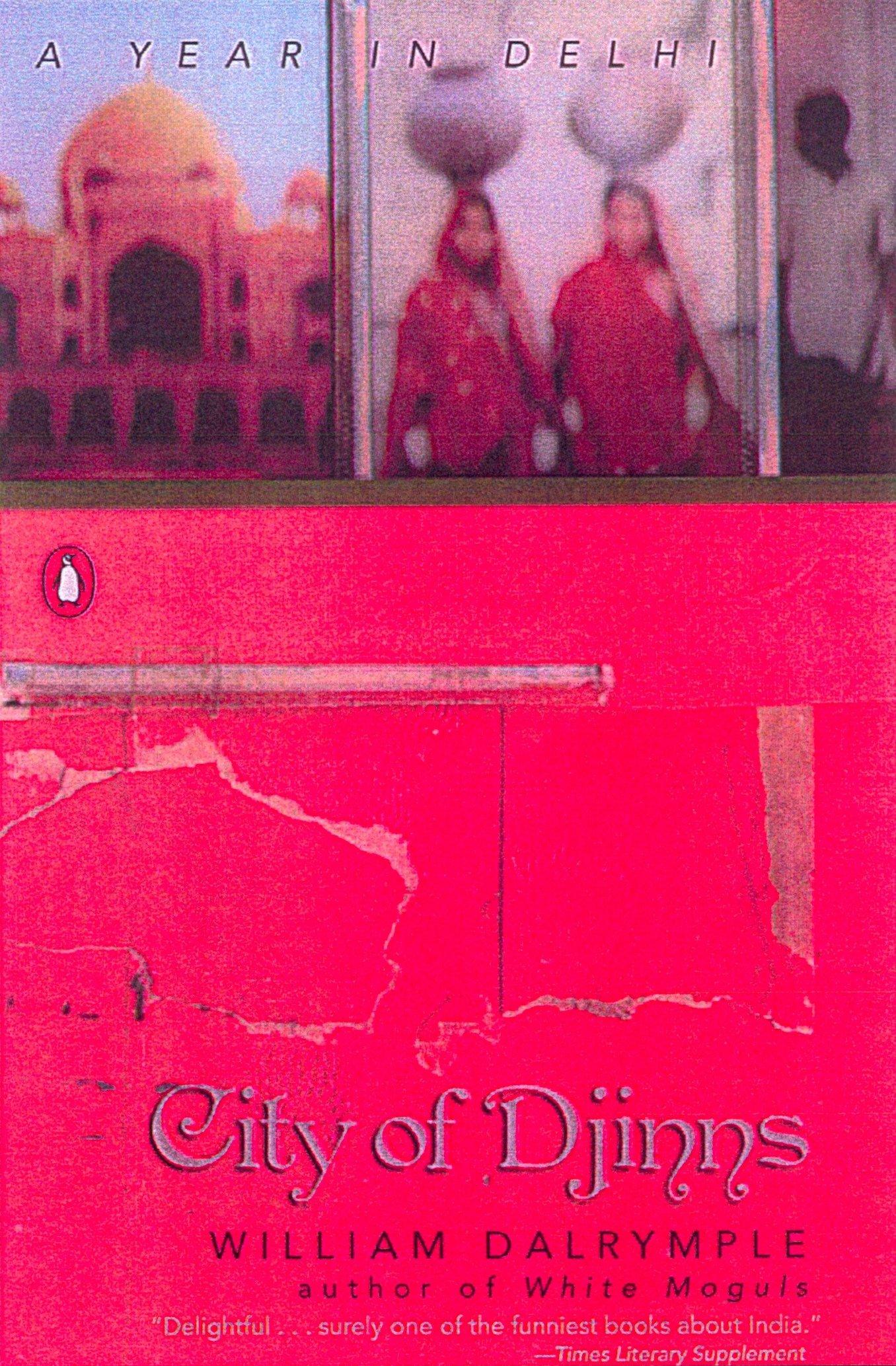 Read Online City of Djinns: A Year in Delhi pdf