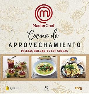 Manual del aspirante a chef: Todo lo que hay que saber para sar un paso más en la cocina eBook: Shine, RTVE: Amazon.es: Tienda Kindle