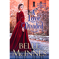 A Love Divided: A Scottish Historical Romance (Mary's Ladies Book 1) (English Edition)