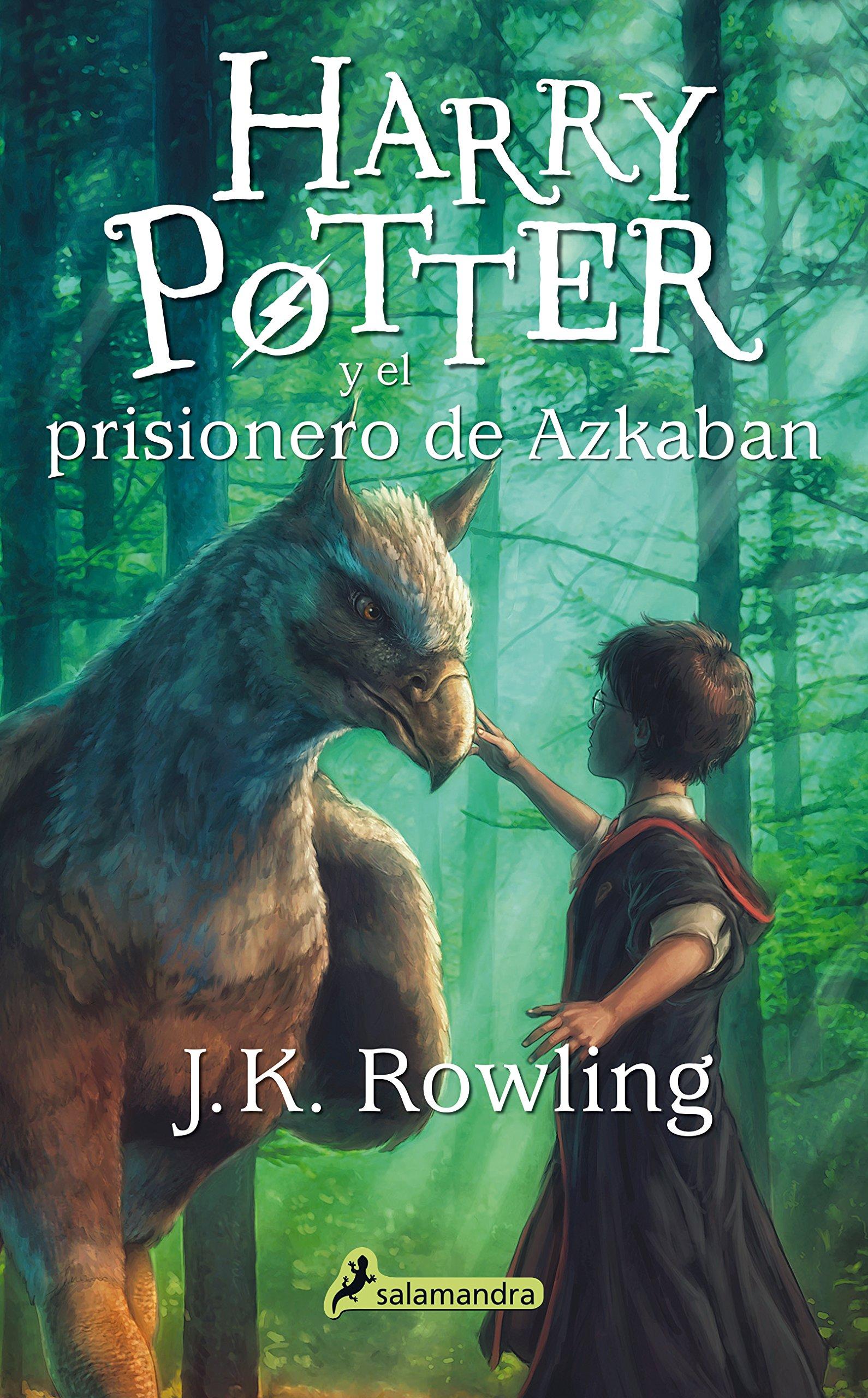 Harry Potter Y El Prisionero De Azkaban Harry Potter 3 Rowling J K 9788498386332 Amazon Com Books
