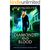Diamonds and Blood (Chameleon Assassin Book 5)