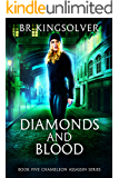 Diamonds and Blood (Chameleon Assassin Book 5)