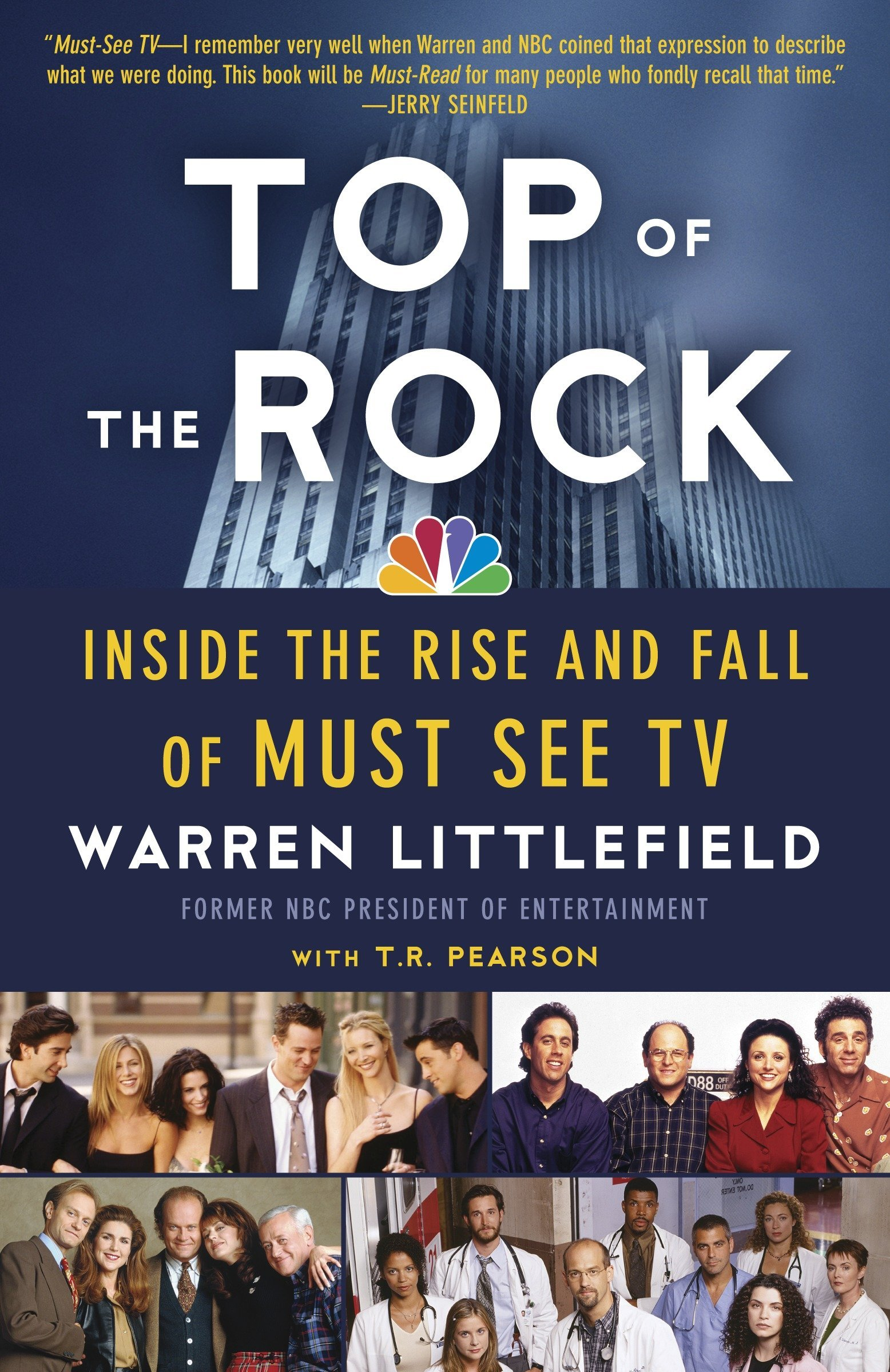 Read Online Top of the Rock: Inside the Rise and Fall of Must See TV pdf