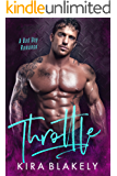 Throttle: A Bad Boy Romance
