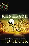 Renegade (The Lost Books Book 3)