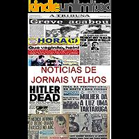Notícias de Jornais Velhos