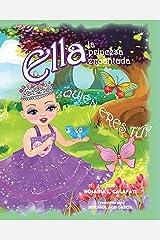 ¿Quién Eres Tú?: Ella la Princesa Encantada (Spanish Edition) Kindle Edition