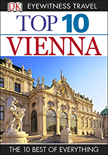 Amazon. Com: top 10 vienna (eyewitness top 10 travel guides) ebook.