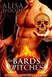 Of Bards And Witches (A Fallen Immortals Story)-Paranormal Fairytale Romance