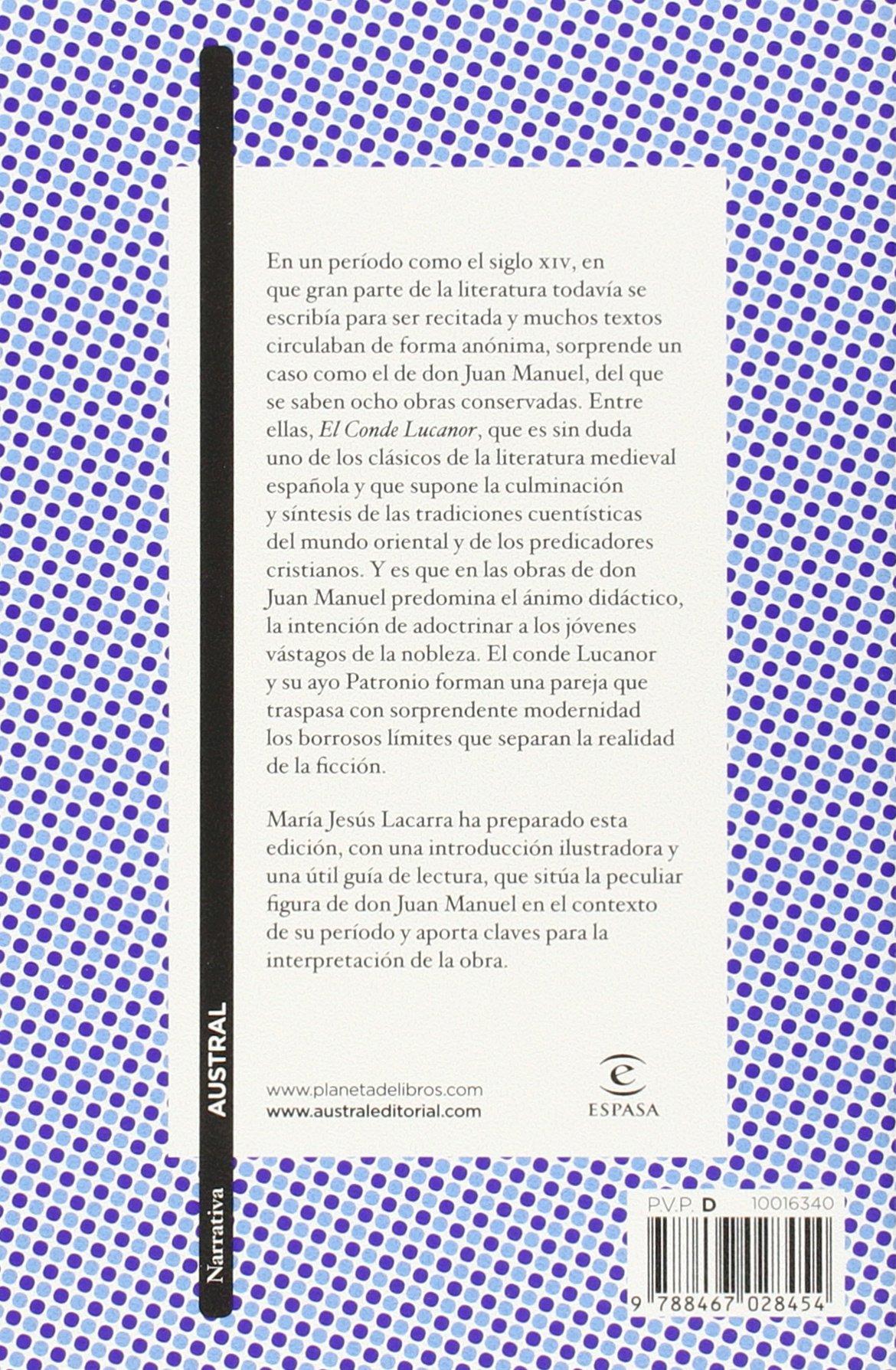 El Conde Lucanor: Edición y guía de lectura de María Jesús Lacarra Narrativa: Amazon.es: Don Juan Manuel: Libros