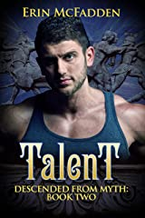 Talent: Descended from Myth: Book Two Kindle Edition