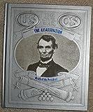 Civil War: Assassination: Death of the President (The Civil War)