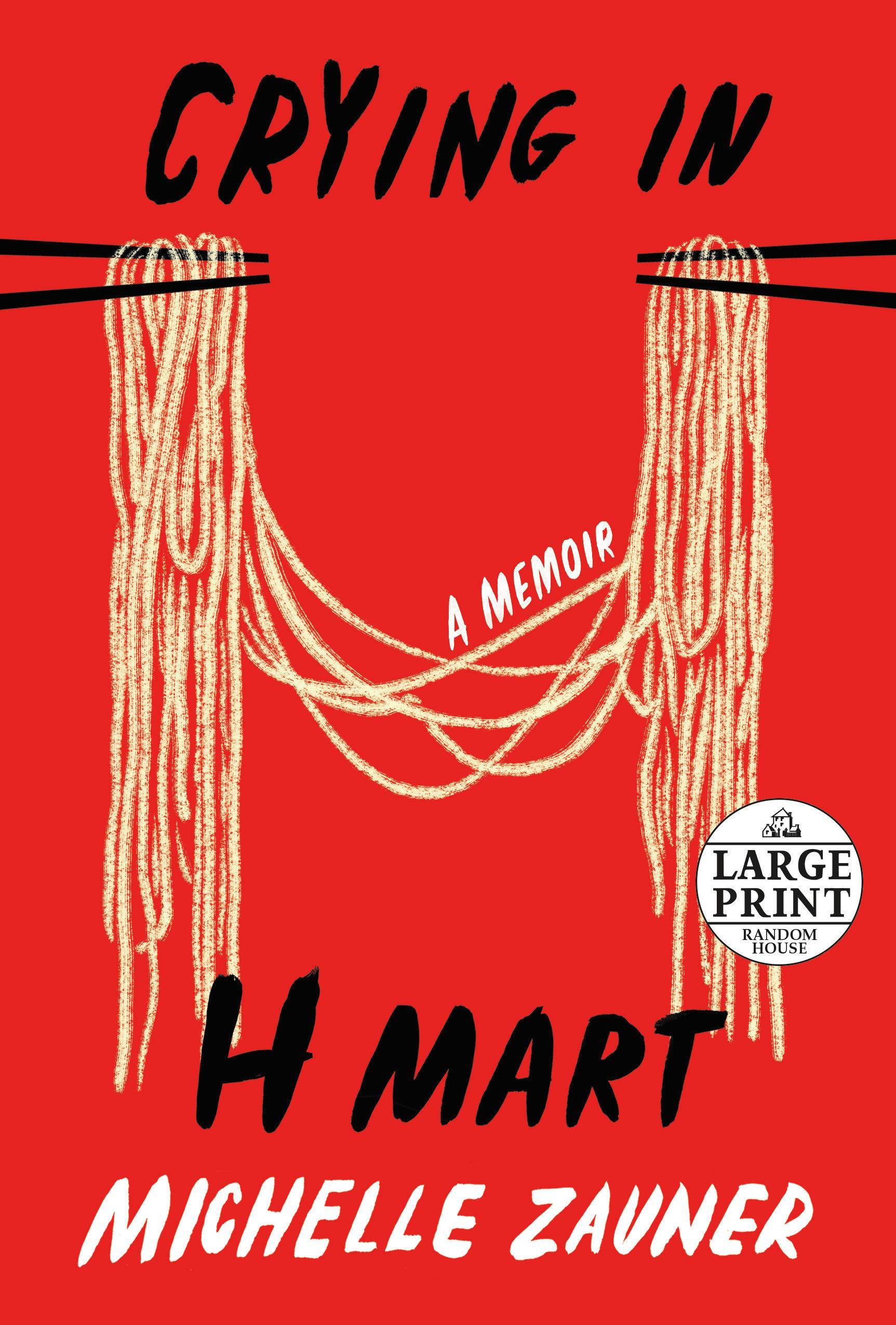 Crying in H Mart: Zauner, Michelle: 9780593396599: Books - Amazon.ca