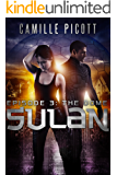 The Dome (Sulan, Episode 3)