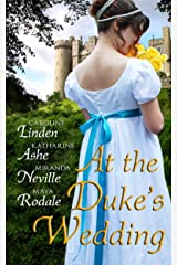 At the Duke's Wedding Kindle Edition