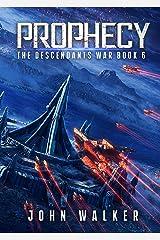 Prophecy: The Descendants War Book 6 Kindle Edition