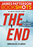 The End: An Owen Taylor Story (BookShots)