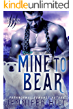 Mine to Bear (Icy Cap Den Book 2)