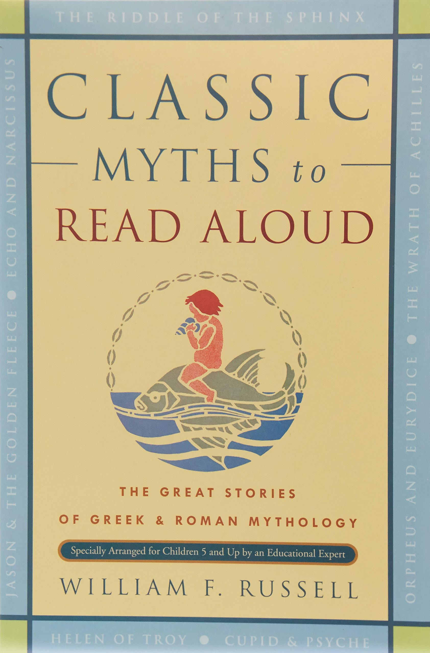 Classic myths to read aloud the great stories of greek and roman classic myths to read aloud the great stories of greek and roman mythology specially arranged for children five and up by an educational expert william fandeluxe Choice Image
