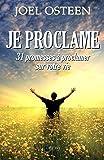 Je proclame - 31 promesses à proclamer sur votre vie