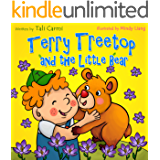 """Books for Kids: """"TERRY TREETOP AND THE LITTLE BEAR"""" (Animal habitats, Early learning, Values book, Funny bedtime story, Social skills for kids, Adventure ... book) (The Terry Treetop Series Book 5)"""