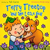 """Books for Kids: """"TERRY TREETOP AND THE LITTLE BEAR"""" (Animal habitats, Early learning, Values book, Funny bedtime story, Socia"""