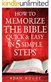 How To Memorize The Bible Quick And Easy In 5 Simple Steps