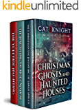 Christmas Ghosts and Haunted Houses