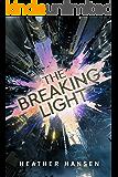 The Breaking Light (Split City Book 1) (English Edition)