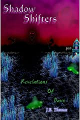 Shadow Shifters: Revelations of Dawn Kindle Edition