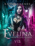 Evelina: From Blood to Dust (V13)