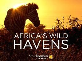 Africa's Wild Havens - Season 1