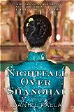 Nightfall Over Shanghai: A Novel
