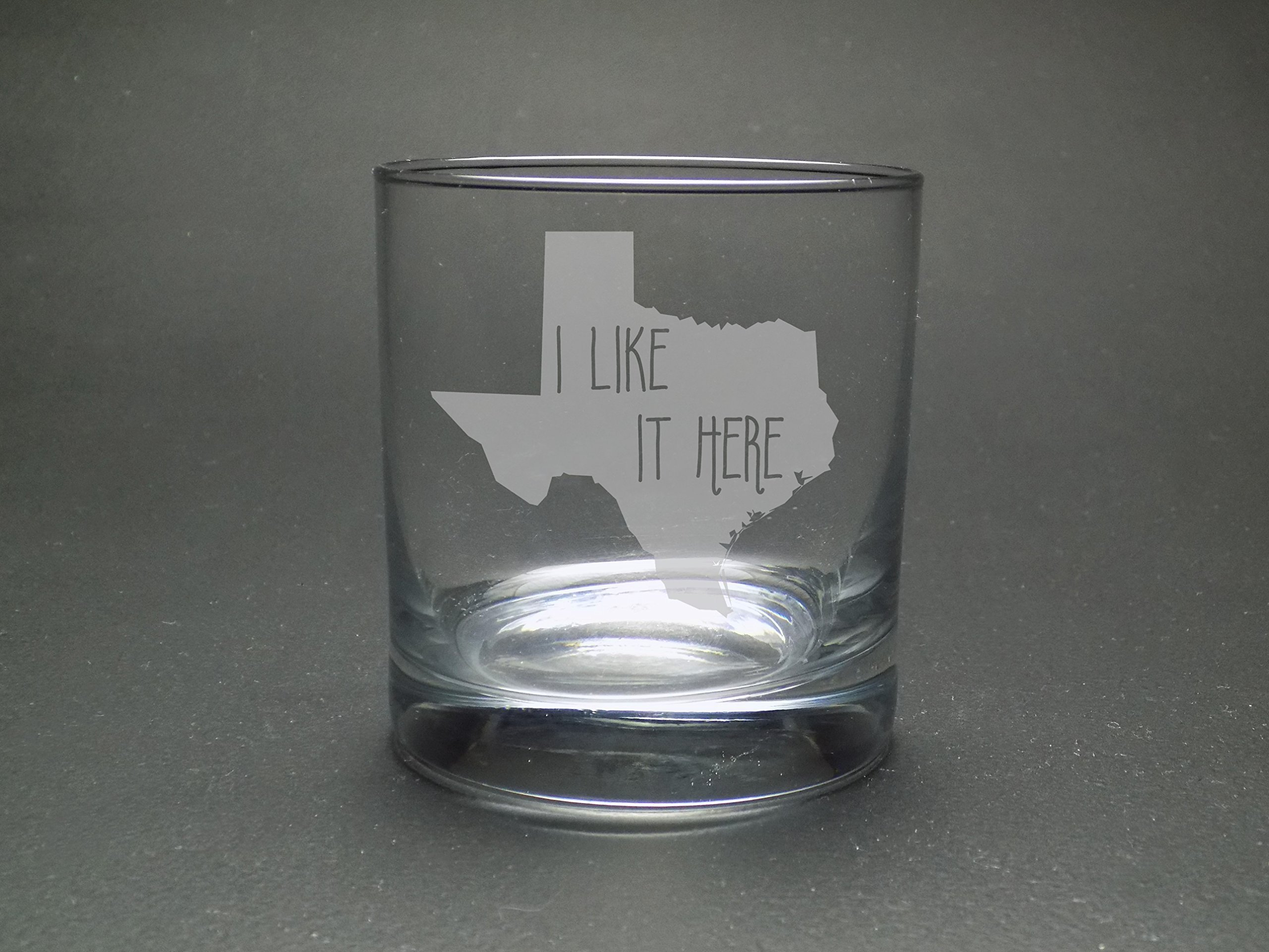 Texas I Like It Here Rocks Glass - Home Rocks Glass - Moving Gift - Housewarming Gift - Graduation Gift - Texas Rocks Glass