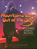 Mountains Come Out of the Sky: The Illustrated History of Prog Rock