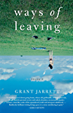 Ways of Leaving: A Novel
