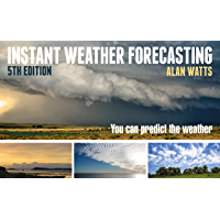 Instant Weather Forecasting: You Can Predict the Weather (English Edition)