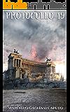 Protocollo 19 (Italian Edition)