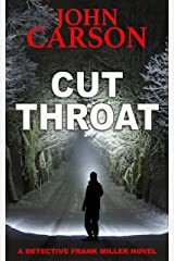 CUT THROAT (Detective Frank Miller Series Book 10) Kindle Edition