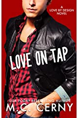 Love On Tap (Love By Design Book 8) Kindle Edition